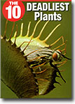 The 10 Deadliest Plants