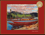 Tom Thomson's Fine Kettle of Friends