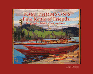 Tom Thomson's Fine Kettle of Friends book cover